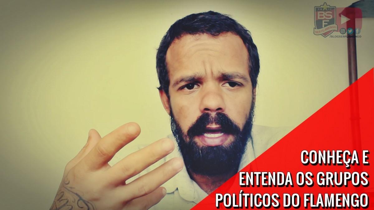 Política Flamenga #11 - Conheça e entenda os grupos políticos do Flamengo