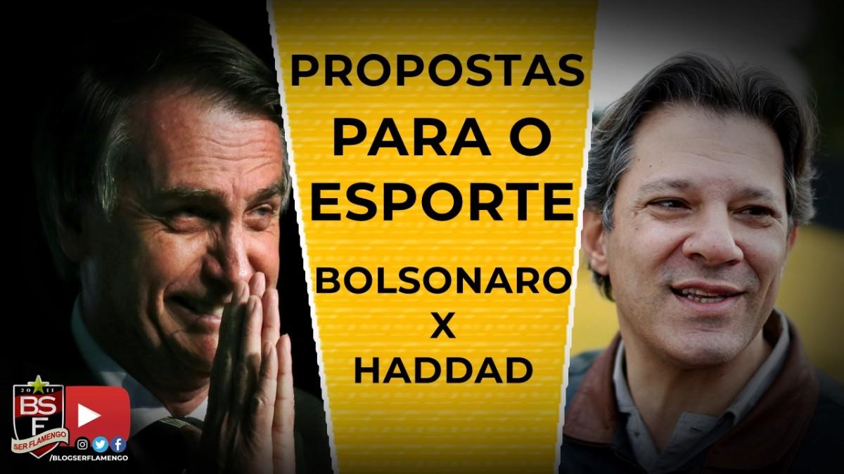 JAIR BOLSONARO X FERNANDO HADDAD - PROPOSTAS PARA O ESPORTE