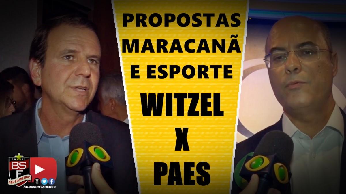 WITZEL X PAES - PROPOSTAS PARA O MARACANÃ E PARA O ESPORTE