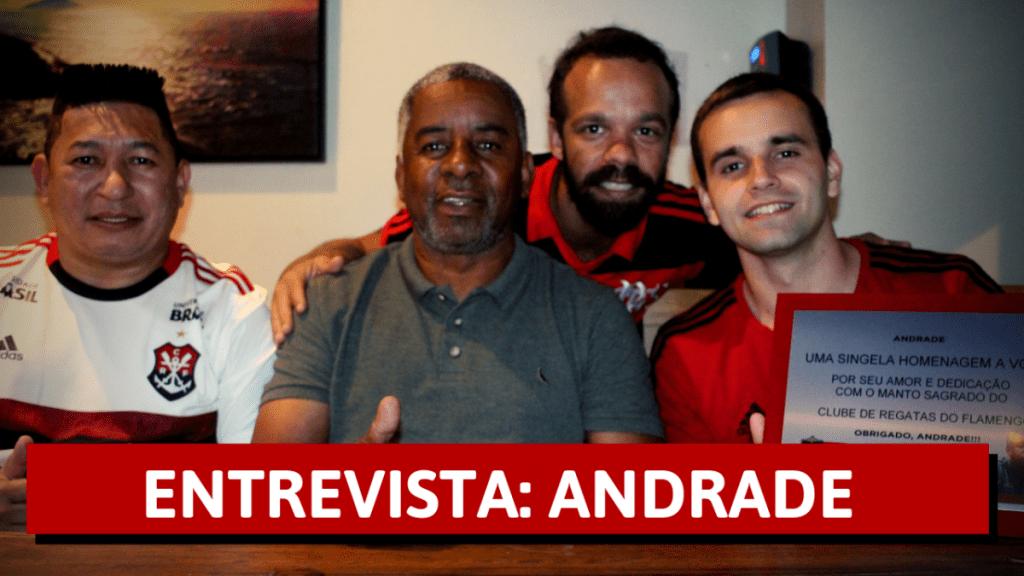 ENTREVISTA COM ANDRADE - A REPROVAÇÃO DE SUÁREZ, GAFE DA COMUNICAÇÃO DO FLAMENGO E MAIS