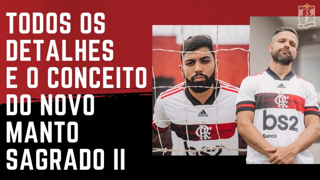 TODOS OS DETALHES E O CONCEITO POR TRÁS DO NOVO MANTO SAGRADO 2 - 2020/21