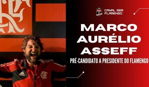 #ELEIÇÕESFLA2021: MARCO AURÉLIO ASSEFF – PRÉ-CANDIDATO A PRESIDENTE DO FLAMENGO