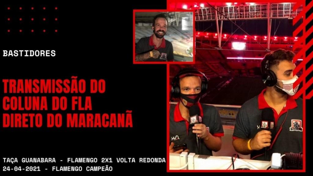 Trabalhando pela primeira vez no Maracanã - Bastidores da transmissão do Coluna do Fla - Flamengo 2x1 Volta redonda