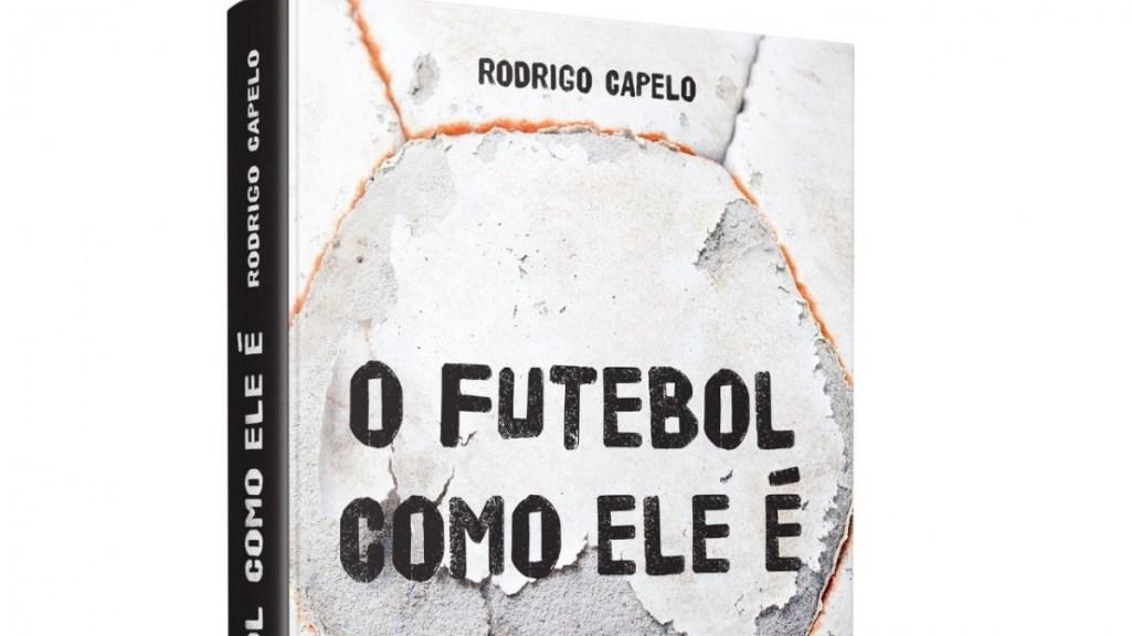 O futebol como ele é - O livro que traz detalhes da reestruturação financeira e administrativa do Flamengo