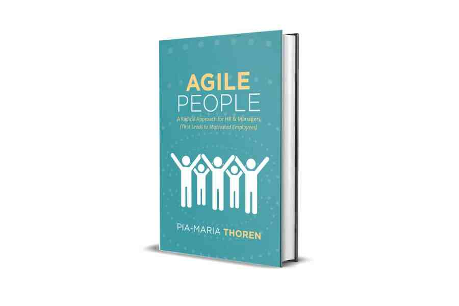 <strong>Agile People: A Radical Approach for HR & Managers (That Leads to Motivated Employees</strong> Book Cover