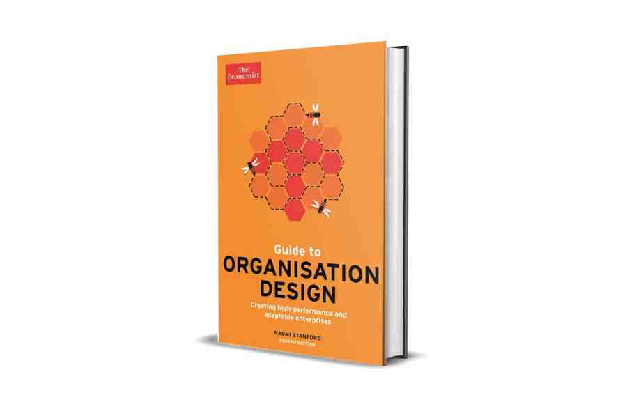 <strong>The Economist Guide to Organisation Design: Creating high-performing and adaptable enterprises</strong> (2nd Edition) Book Cover