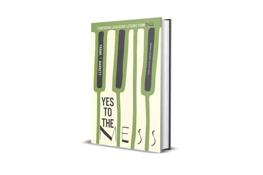 <strong>Yes to the Mess: Surprising Leadership Lessons from Jazz</strong> Book Cover