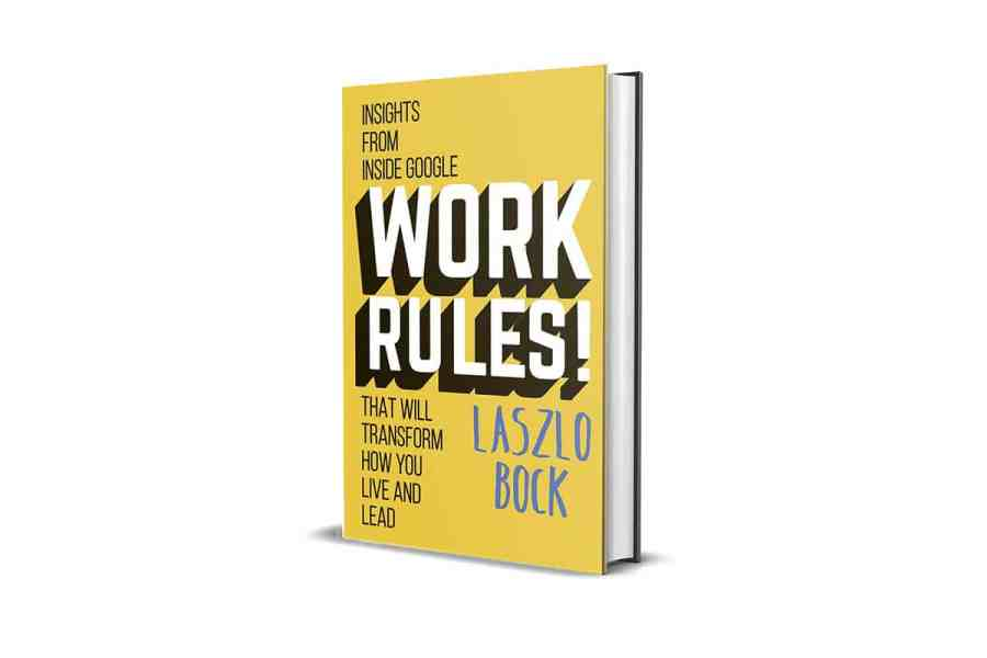 Work Rules!: Insights from Inside Google That Will Transform How You Live and Lead Book Cover