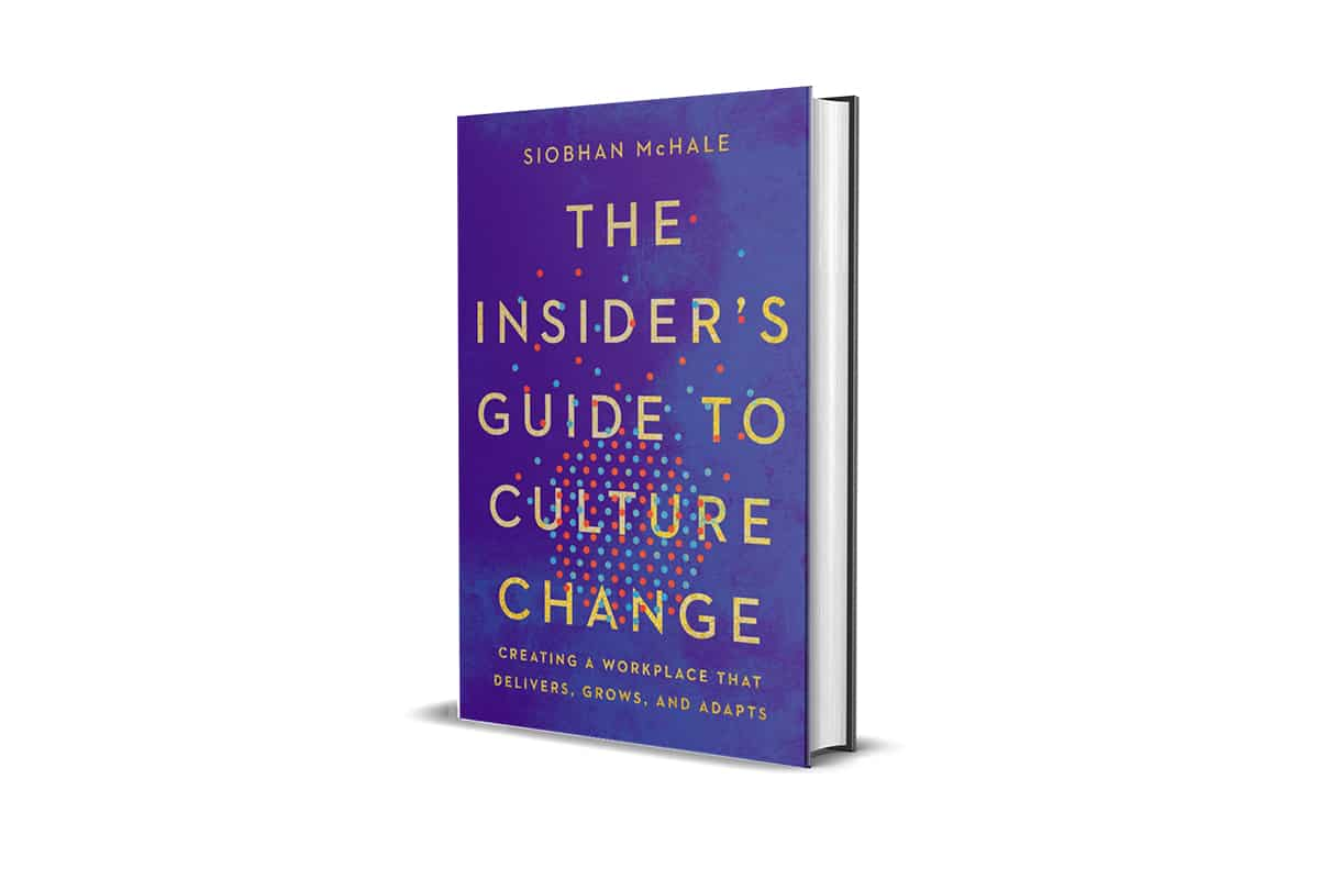 Book Review: The Insider's Guide to Culture Change by Siobhan McHale