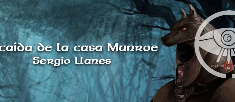 La caída de la casa Munroe – Sergio Llanes Romera