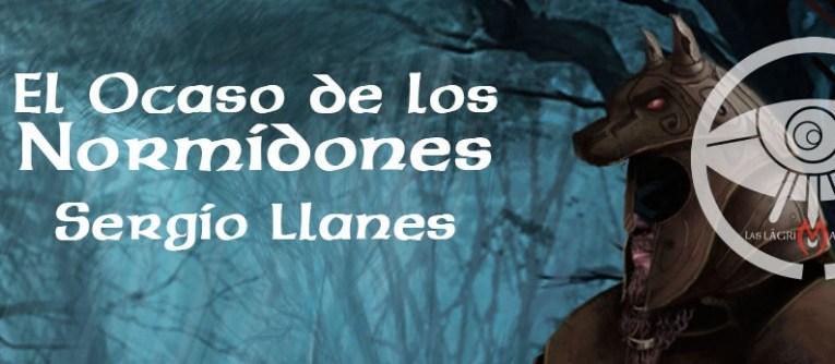 El ocaso de los normidones – Sergio Llanes