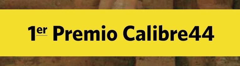 """Recordando el premio """"Calibre 44"""" a """"El secreto de Zalamea"""" (2015)"""