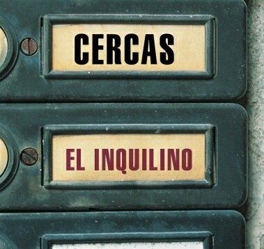 El inquilino – Javier Cercas
