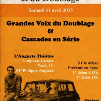 1ER  Printemps des séries et du doublage.  Samedi 11 avril 2015 à l'Auguste théâtre (Paris XIème)
