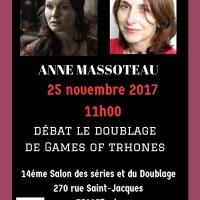 Anne Massoteau estnotre invitée du débat doublage Games of Trhones 14ème Salon des séries et du doublage