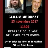 Guillaume Orsat est notre quatrième invité du débat Games of Thrones