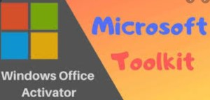 Microsoft Toolkit 2.6.7 For Windows & Office [2020]