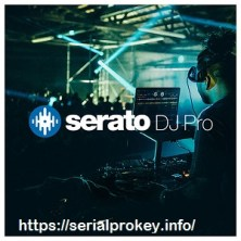 Serato DJ Pro 2.3.3 Crack Plus Serial Key Latest 2020