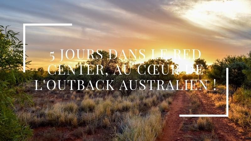 5 jours dans le Red Centre, au cœur de l'outback australien !