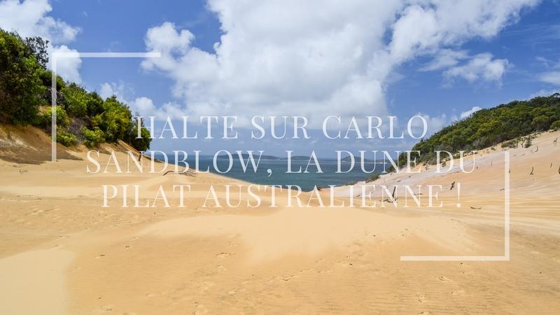 Halte sur Carlo Sand Blow, la dune du Pilat australienne !