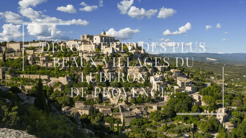 Découverte des plus beaux villages du Luberon & de Provence !