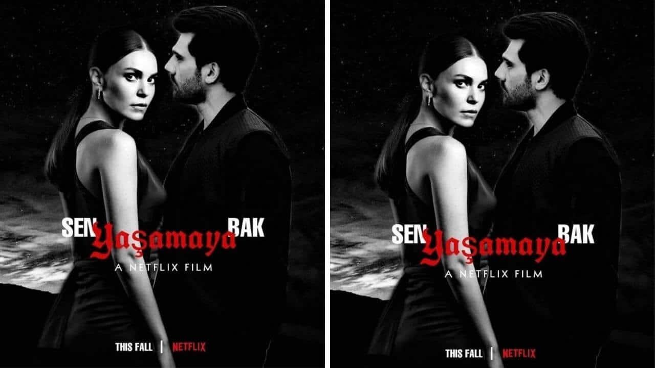 Sen Yaşamaya Bak Nuovo FIlm turco su Netflix