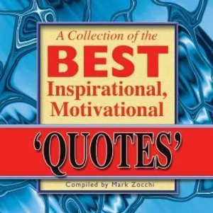"""Inspirational """"quotes"""" to help you accomplish """"things"""" ... sounds legit."""
