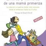 A la venta el libro que nos desvela los errores de madres primerizas que se dan con más frecuencia
