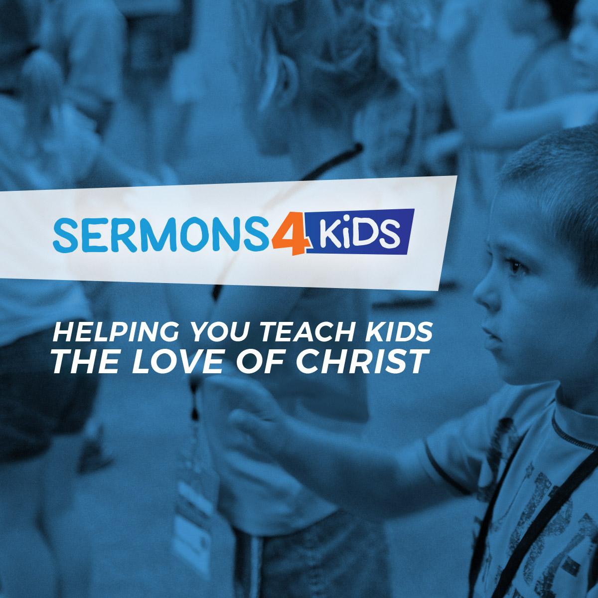 Children S Sermons From Sermons 4 Kids