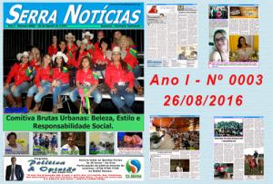Jornal Serra Notícias – Ano I – Nº 0003 – 26/08/2016
