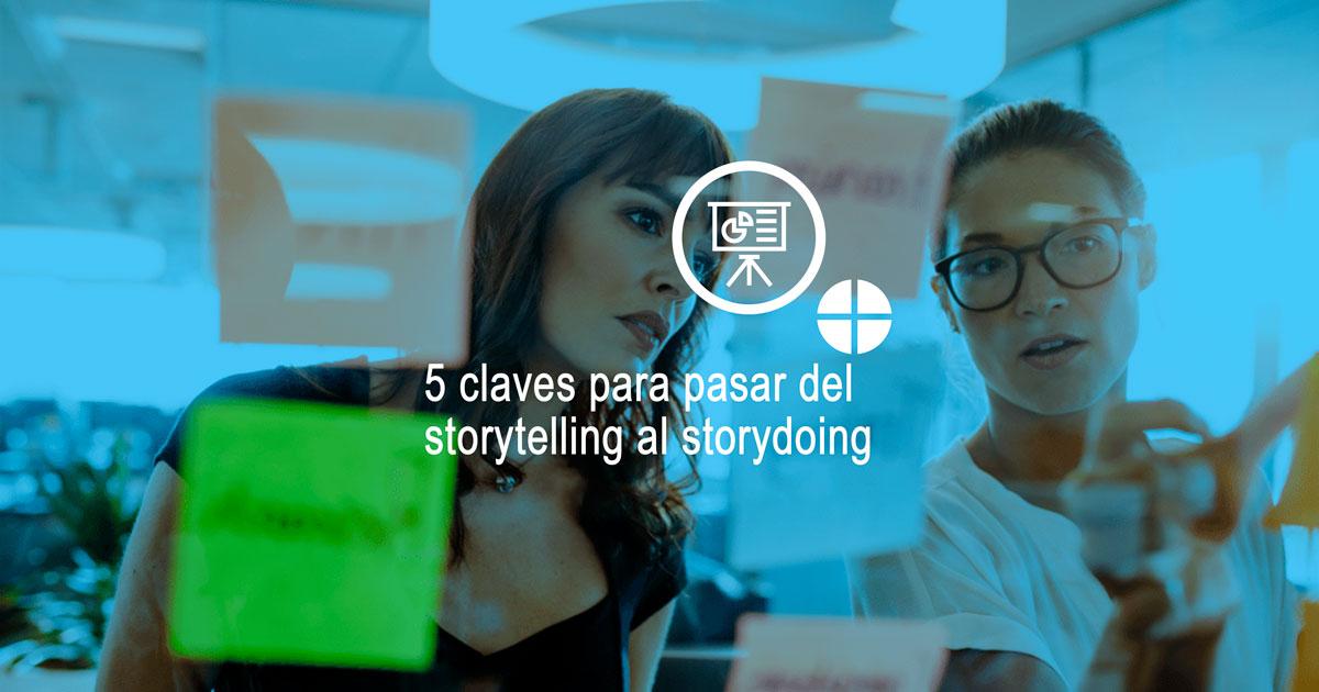 cómo pasar del storytelling al storydoing
