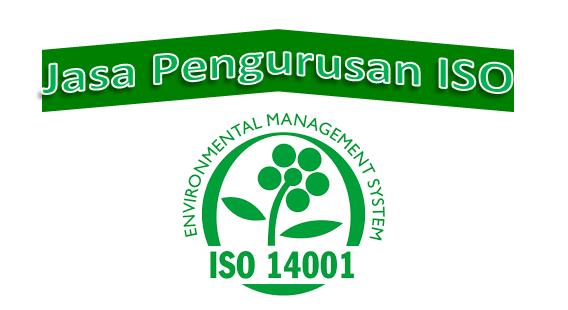 Jasa Pengurusan Sertifikat ISO 14001-2015 Termurah