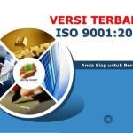 Persyaratan Pengurusan Sertifikasi Iso 9001:2015