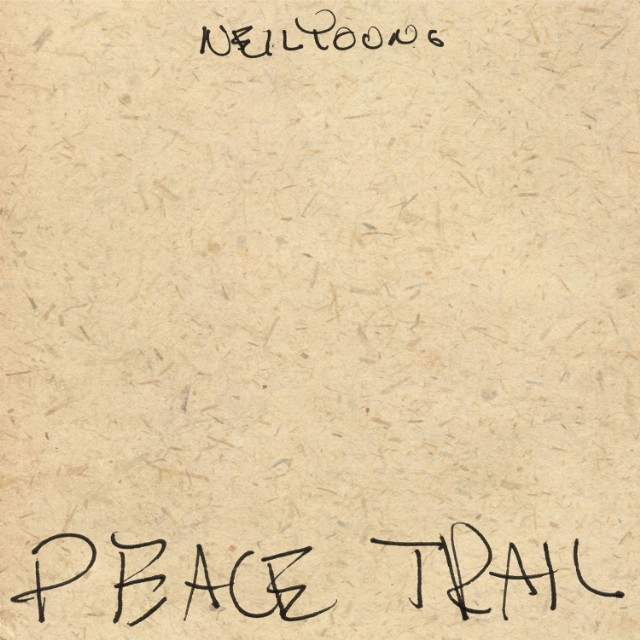 Neil Young Peace Trail