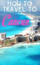 How to travel to Cancun
