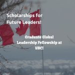 UBC Graduate Global Leadership Fellowship