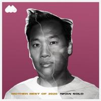 Mother Best Of 2020 Pres. By Nhan Solo