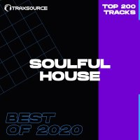 Traxsource Top 200 Soulful House of 2020