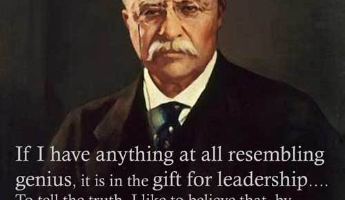 theodore roosevelt color quotation genius for leadership from serve to lead