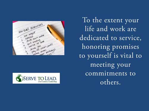Serve to Lead quotation honor promises to oneself www.servetolead.org
