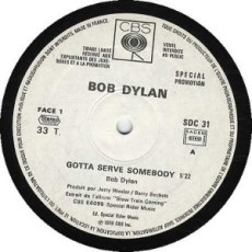 bob dylan record label gotta serve somebody at www.servetolead.org