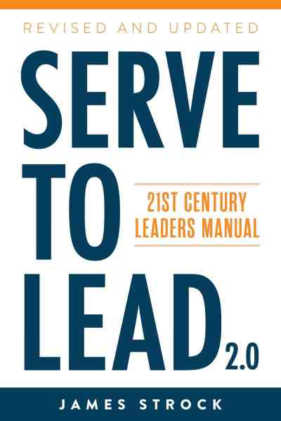 serve to lead james strock book cover at www.servetolead.org