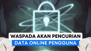 Trik Aman Melindungi Data Pribadi Online Kamu