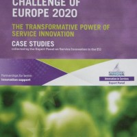 Can Service Innovation transform our lives? Case Studies in Service Innovation: Europe 2020
