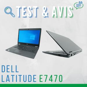 DELL Latitude E7470 – Test et avis
