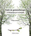 Traité de gemmothérapie, la thérapeutique par les bourgeons