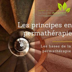 Les bases de la permathérapie : les Principes