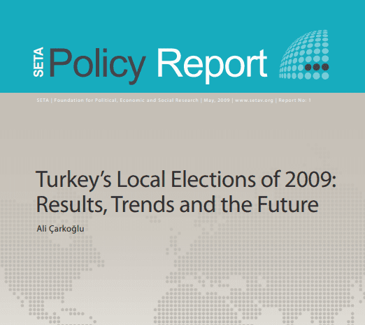 Turkey's Local Elections of 2009: Results, Trends and the Future