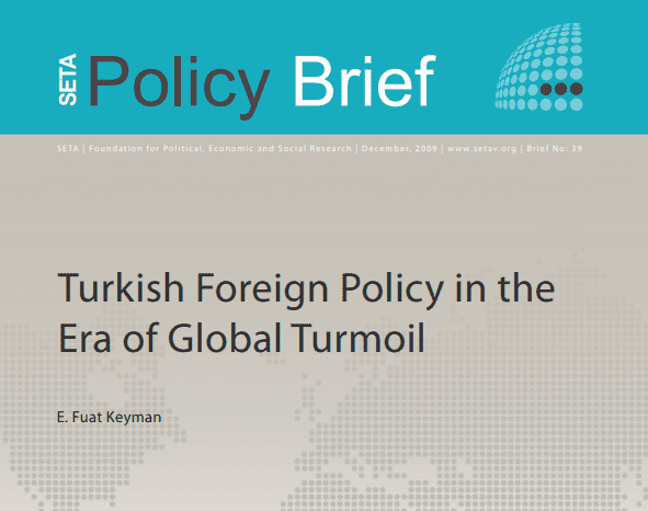 Turkish Foreign Policy in the Era of Global Turmoil