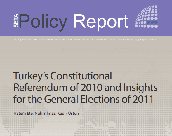 Turkey's Constitutional Referendum of 2010 and Insights for the General Elections of 2011